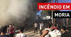 Incêndio em campo de refugiados na ilha de Lesbos