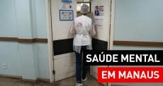 Saúde Mental em Manaus