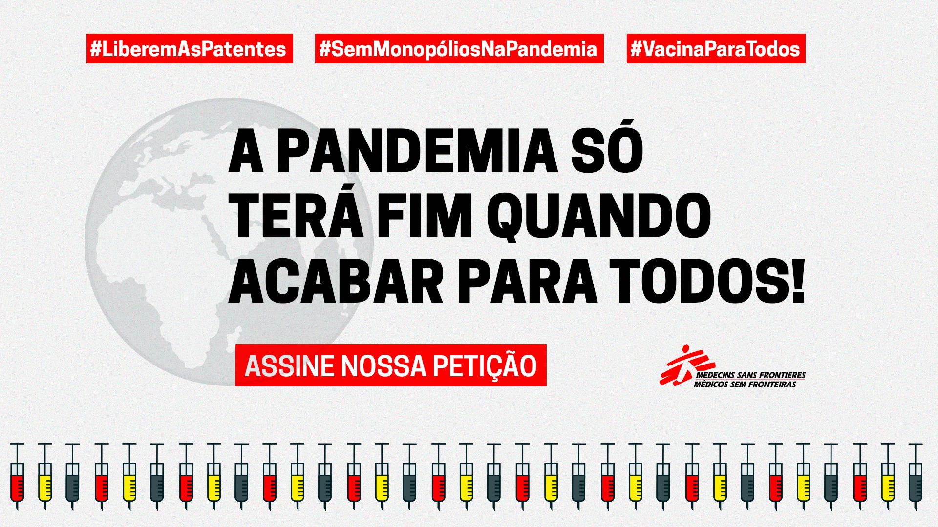 "MSF lança abaixo-assinado on-line ""Liberem as Patentes na Pandemia"""